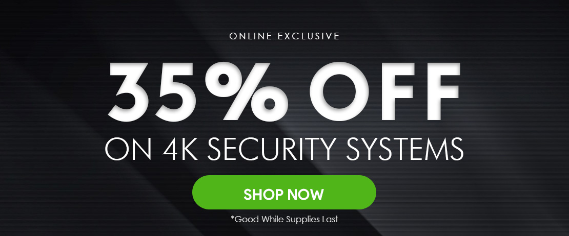 35% OFF on 4K Security Systems