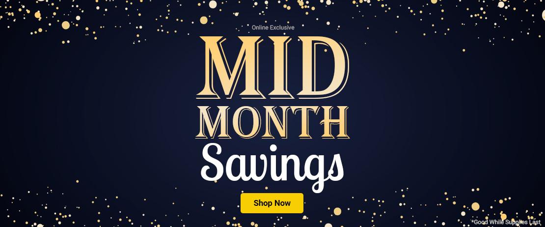 Mid Month Savings